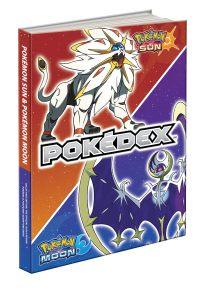 Pokémon Sun and Pokémon Moon: The Official Alola Region Pokédex & Postgame Adventure Guide