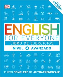 English for Everyone: Nivel 4: Avanzado, Libro de Ejercicios