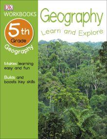 DK Workbooks: Geography, Fifth Grade