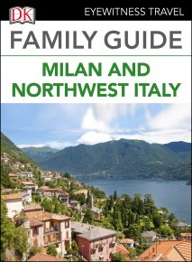 Eyewitness Travel Family Guide Italy: Milan & the Northwest Italy