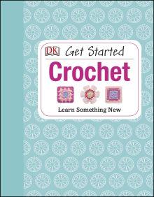 Get Started: Crochet