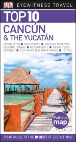 Top 10 Cancun & The Yucatan