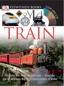 DK Eyewitness Books: Train
