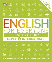 English for Everyone: Level 3: Intermediate, Practice Book