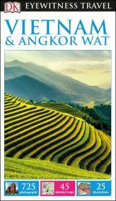 DK Eyewitness Travel Guide Vietnam and Angkor Wat