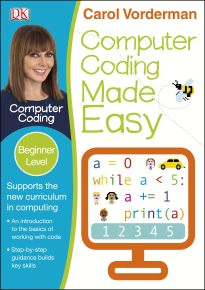 Computer Coding Made Easy Ages 7-11 Key Stage 2