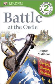DK Readers L2: Battle at the Castle