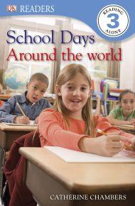 DK Readers L3: School Days Around the World