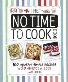 The No Time To Cook Book