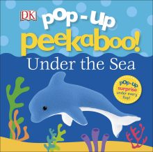 Pop Up Peekaboo! Under The Sea