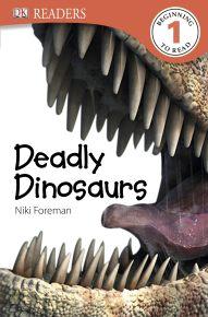 DK Readers L1: Deadly Dinosaurs