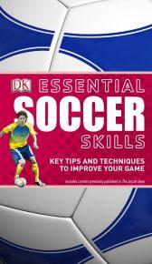 Essential Soccer Skills