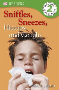 DK Readers L2: Sniffles, Sneezes, Hiccups, and Coughs