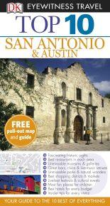 Top 10 San Antonio and Austin