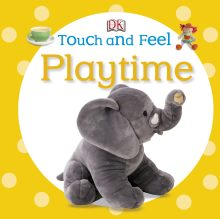 Touch and Feel: Playtime
