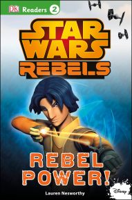 DK Readers L2: Star Wars Rebels: Rebel Power!