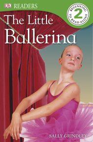 DK Readers: The Little Ballerina