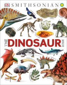Smithsonian: The Dinosaur Book