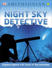 Eyewitness Explorer: Night Sky Detective