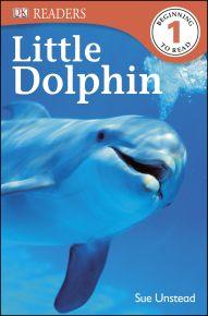 DK Readers L1: Little Dolphin
