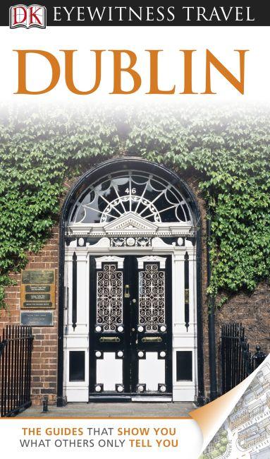 DK Eyewitness Travel Guide Dublin