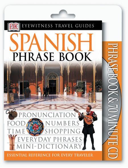 Eyewitness Travel Guides: Spanish Phrase Book & CD