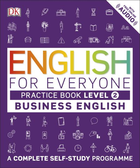 English for Everyone Business English Practice Book Level 2