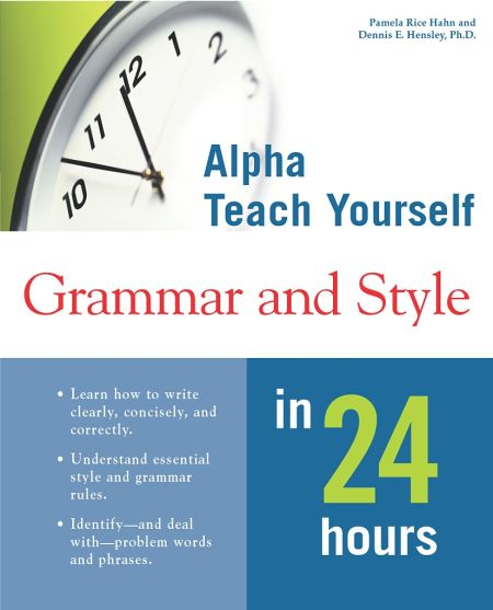 Alpha Teach Yourself Grammar & Style in 24 Hours