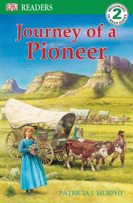 DK Readers L2: Journey of a Pioneer