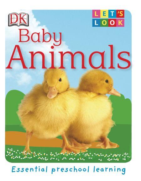 Let's Look: Baby Animals