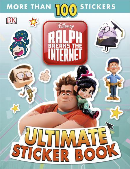Ralph Breaks the Internet: Wreck-It Ralph 2 Ultimate Sticker Book