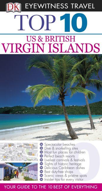 DK Eyewitness Top 10 Travel Guide: Virgin Islands: US & British