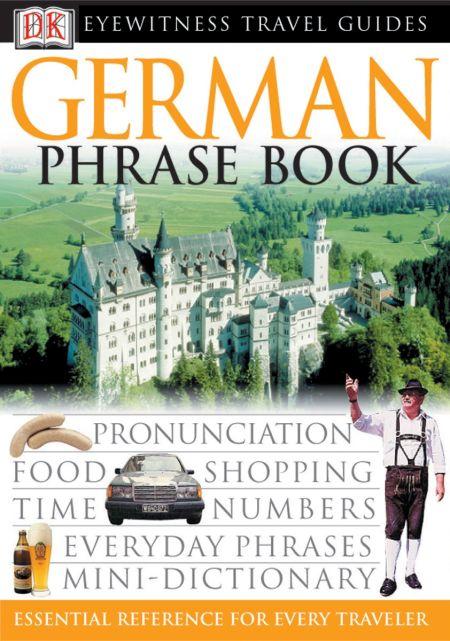Eyewitness Travel Guides: German Phrase Book