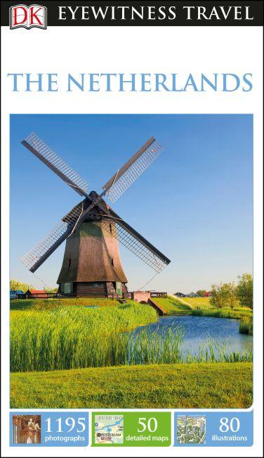 DK Eyewitness Travel Guide The Netherlands