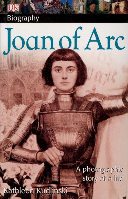 DK Biography: Joan of Arc