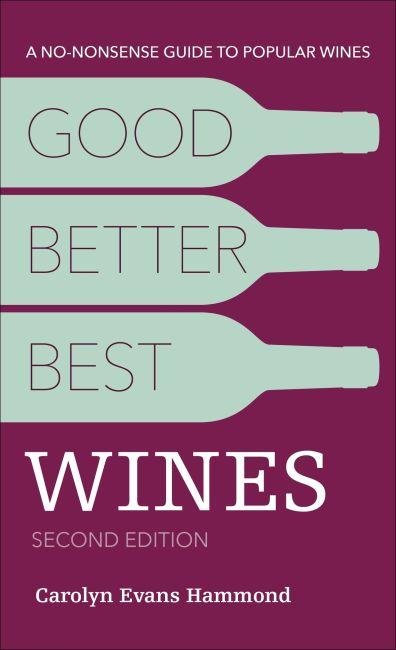 Good, Better, Best Wines, 2E