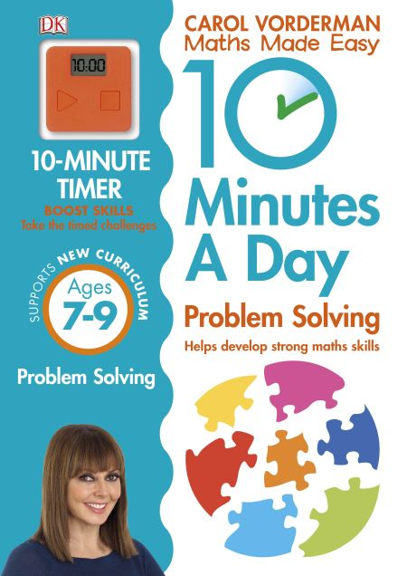 10 Minutes a Day Problem Solving Ages 7-9 Key Stage 2