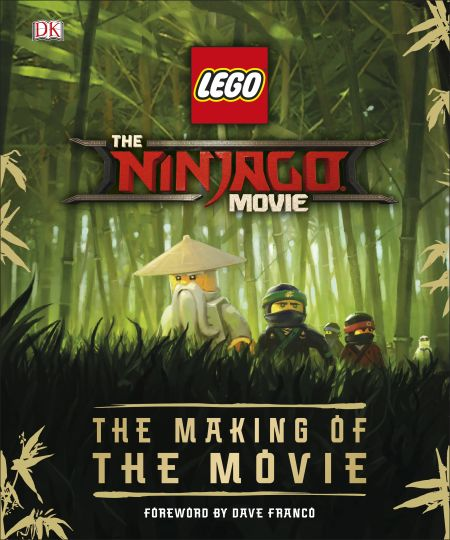 The LEGO® NINJAGO® Movie™ The Making of the Movie