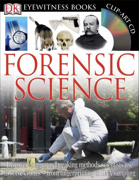 DK Eyewitness Books: Forensic Science
