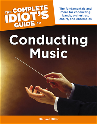 Idiot's Guides: Conducting Music