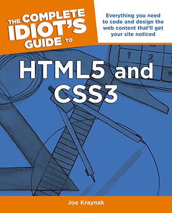 Idiot's Guides: HTML5 & CSS3