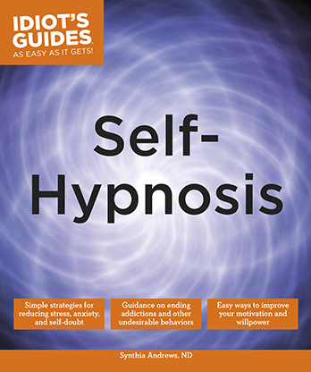 Idiot's Guides: Self Hypnosis