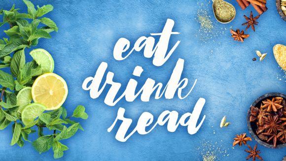 Eat Drink Read