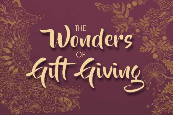 The Wonders of Gift Giving