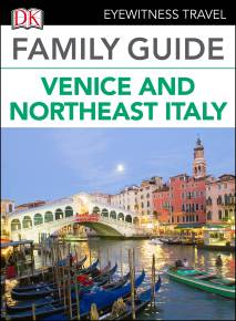 Family Guide Venice and Northeast Italy