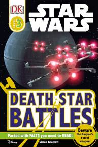 DK Readers L3: Star Wars: Death Star Battles