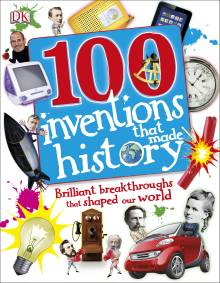 100 Invents That Made History