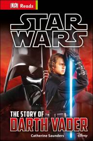 Star Wars The Story of Darth Vader