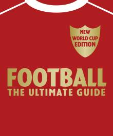 Football The Ultimate Guide