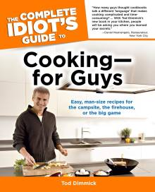 The Complete Idiot's Guide to Cooking--For Guys